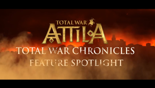 "Новая фича в Total War: ATTILA - ""Total War Chronicles"""