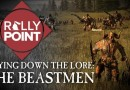 Rally Point - Laying Down the Lore: Бистмены